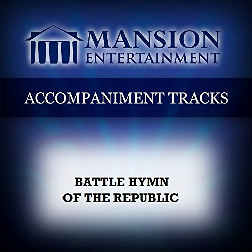 Battle Hymn Of The Republic [Accompaniment/Performance Track]