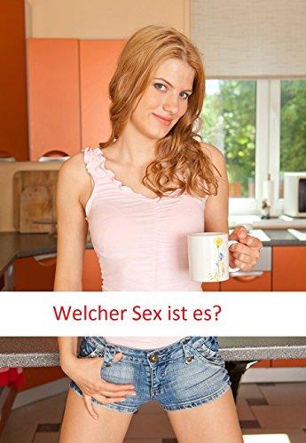 Welcher Sex ist es? (German Edition)