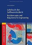 Lehrbuch der Softwaretechnik: Basiskonzepte und Requirements Engineering, Balzert, Helmut, 3827417058