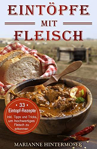 Eintöpfe Mit Fleisch 33 Eintopf Rezepte Inkl Tipps Und Tricks Um