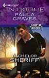 Bachelor Sheriff (Harlequin Intrigue)