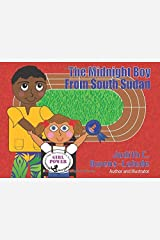 The Midnight Boy From South Sudan Paperback