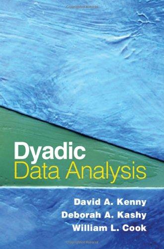 Dyadic Data Analysis (Methodology in the Social Sciences)