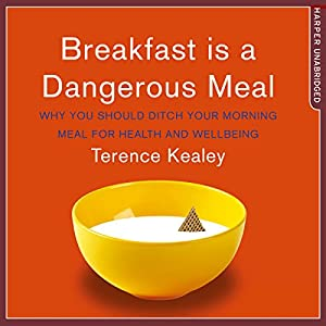 Breakfast Is a Dangerous Meal Hörbuch