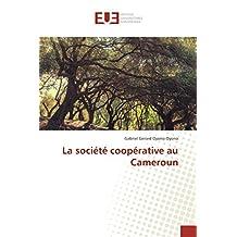 SOCIETE COOPERATIVE AU CAMEROUN (LA)