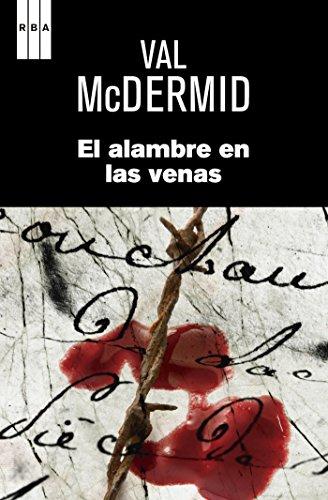 Portada del libro El alambre en las venas de Val McDermid