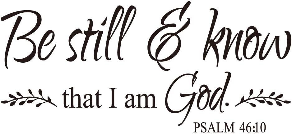 ZSSZ Be Still and Know That I Am God Psalm 46:10 Bible Verse Quotes Vinyl Wall Decal Scripture Words Christian Home Decoration
