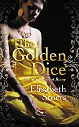 The Golden Dice - A Tale of Ancient Rome (Tales of Ancient Rome Book 2)