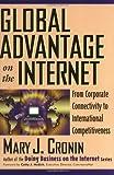 Global Advantage on the Internet, Mary J. Cronin, 0471286680