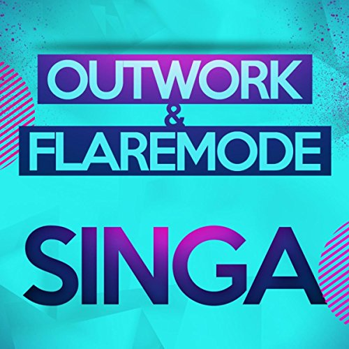 Mp3 Sheh By Singa: Singa (Original Mix) By Outwork & Flaremode On Amazon