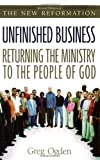 Unfinished Business:  Returning the Ministry to the People of God