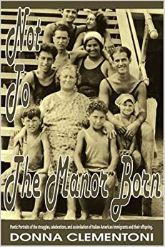 Not To The Manor Born by Donna Clementoni (2006-01-23)