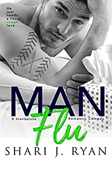 Man Flu by [Ryan, Shari J.]