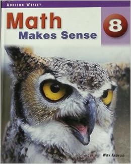 Math makes sense  8 : [with answers]: Trevor Brown   [et al