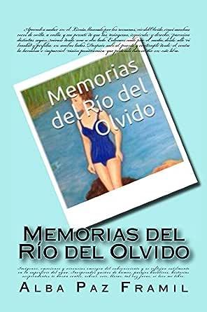 Memorias del Río del Olvido eBook: Paz Framil, Alba Nelida, G.Paz ...