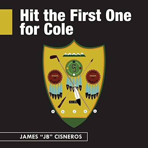 Hit the First One for Cole by James Cisneros