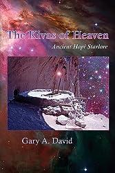 The Kivas of Heaven: Ancient Hopi Starlore