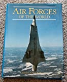 Air Forces of the World, Outlet Book Company Staff and Random House Value Publishing Staff, 0517377926