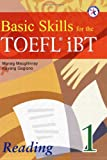 img - for Basic Skills for the TOEFL iBT 1, Reading Book (with Answer Key) book / textbook / text book
