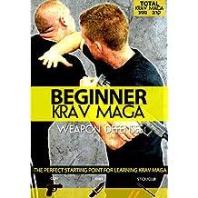 Beginner Krav Maga: Weapon Defenses