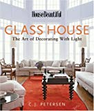 Glass House, C. J. Petersen, 1588165051