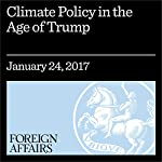 Climate Policy in the Age of Trump | Ted Nordhaus,Alex Trembath,Jessica Lovering