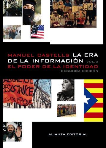 Descargar Libro La Era De La Información. Economía, Sociedad Y Cultura: 2. El Poder De La Identidad ) Manuel Castells
