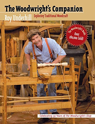- The Woodwright's Companion: Exploring Traditional Woodcraft