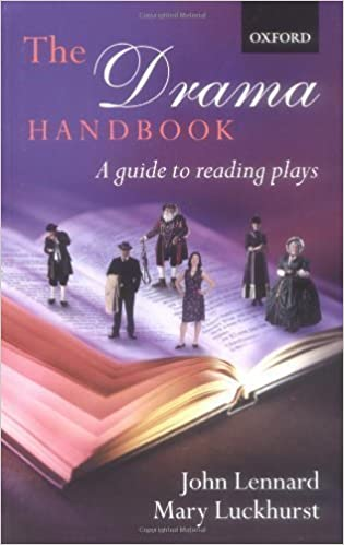 Book The Drama Handbook: A Guide to Reading Plays by Lennard, John, Luckhurst, Mary (2002)