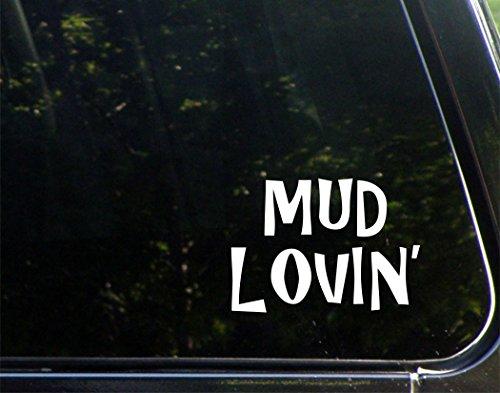 Sweet Tea Decals Mud Lovin' - 5 1/4