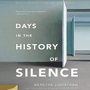 Days in the History of Silence Audiobook