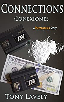 Connections: Conexiones (Mercenaries Book 3) by [Lavely, Tony]