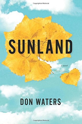 Sunland: A Novel (West Word - Com Sunland