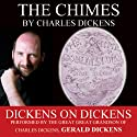 The Chimes: Dickens on Dickens Audiobook by Charles Dickens Narrated by Gerald Dickens