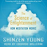 #9: The Science of Enlightenment: How Meditation Works