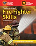 Fundamentals of Fire Fighter Skills, International Association of Fire Chiefs Staff and National Fire Protection Association Staff, 0763757500