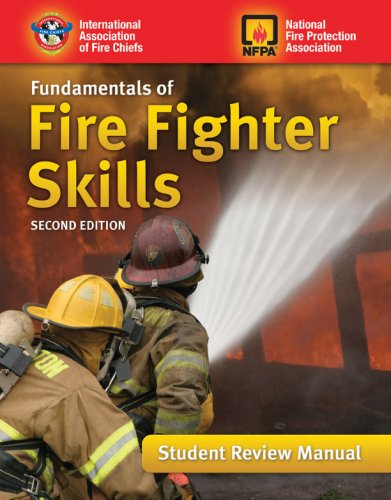 Fundamentals Of Fire Fighter Skills, Student Review Manual