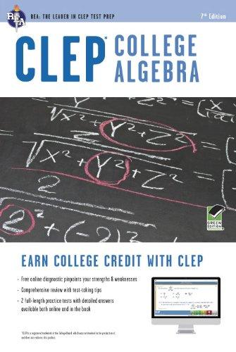 CLEP College Algebra w/ Online Practice Exams (CLEP Test Preparation)