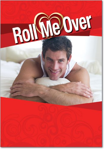 2140 'Roll Me Over' - Funny Valentine's Day Greeting Card with 5