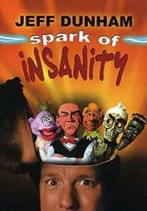 Jeff Dunham: Spark of Insanity