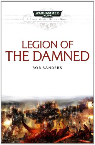 Legion of the Damned (Space Marine Battles)