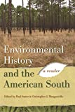 img - for Environmental History and the American South: A Reader (Environmental History and the American South Ser.) book / textbook / text book