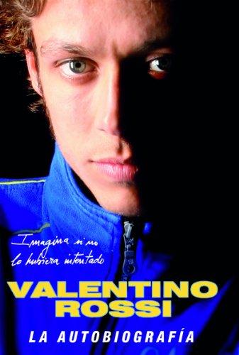 Descargar Libro . La Autobiografía Valentino Rossi