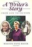 A Writer's Story, Marion Dane Bauer, 039572094X