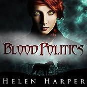 Blood Politics: Blood Destiny, Book 4 | Helen Harper