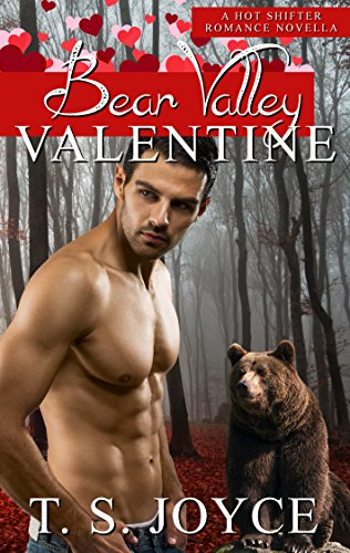 Bear Valley Valentine: Valentine's Day Paranormal Romance by [Joyce, T. S.]