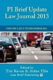 Pi Brief Update Law Journal, , 0957553048