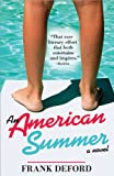 An American Summer, Frank Deford, 1402200595