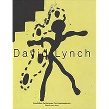 DAVID LYNCH : FONDATION CARTIER POUR L'ART CONTEMPORAIN