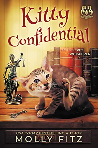 Kitty Confidential (Pet Whisperer P.I. Book 1) by [Fitz, Molly, Press, Sweet Promise]